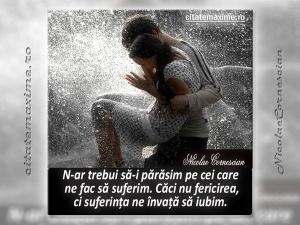 Nicolae-Cornescian-N-ar-trebui-să-i-părăsim-pe-cei-care-ne-fac-să-suferim.-Căci-nu-fericirea-ci-suferinţa-ne-învaţă-să-iubim
